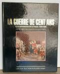 La guerre de cent ans 1328 - 1492 - Livre en très bon état.