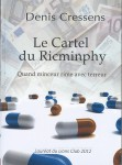 Le Cartel du Ricminphy , thriller