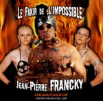Fakir de l'Impossible Tous Spectacles 1