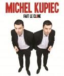 HUMOUR : Michel Kupiec fait le clone ! au château de Cherveux